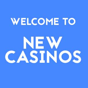 welcome to new casinos